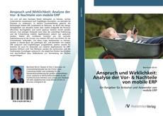 Buchcover von Anspruch und Wirklichkeit: Analyse der Vor- & Nachteile von mobile ERP
