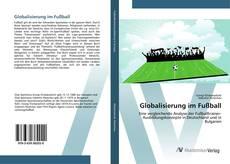 Capa do livro de Globalisierung im Fußball