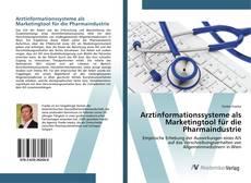 Arztinformationssysteme als Marketingtool für die Pharmaindustrie kitap kapağı