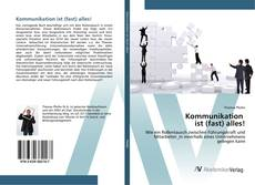 Bookcover of Kommunikation ist (fast) alles!
