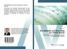 Capa do livro de Die Melodie auf dem Weg zur reinen Kunst