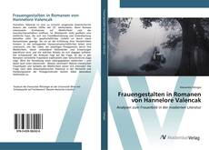 Portada del libro de Frauengestalten in Romanen von Hannelore Valencak