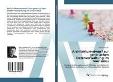 Buchcover von Architekturentwurf zur generischen Datenverwaltung im Tourismus