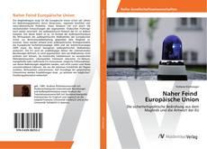 Naher Feind Europäische Union kitap kapağı