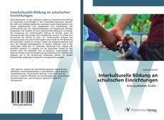 Capa do livro de Interkulturelle Bildung an schulischen Einrichtungen