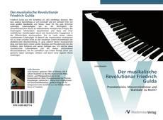 Bookcover of Der musikalische Revolutionär Friedrich Gulda