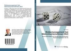 Bookcover of Risikomanagement bei Klein(st)unternehmen [KU]