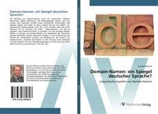 Portada del libro de Domain-Namen: ein Spiegel deutscher Sprache?
