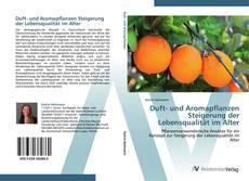Portada del libro de Duft- und Aromapflanzen  Steigerung der Lebensqualität im Alter