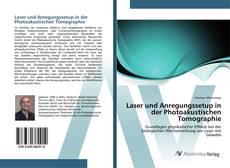 Laser und Anregungssetup in der Photoakustischen Tomographie kitap kapağı