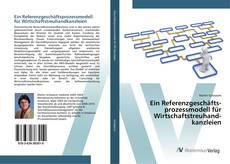 Обложка Ein Referenzgeschäftsprozessmodell für Wirtschaftstreuhandkanzleien