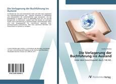Bookcover of Die Verlagerung der Buchführung ins Ausland