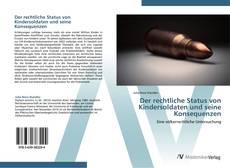 Borítókép a  Der rechtliche Status von Kindersoldaten und seine Konsequenzen - hoz