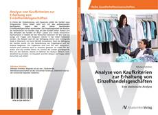 Обложка Analyse von Kaufkriterien zur Erhaltung von Einzelhandelsgeschäften