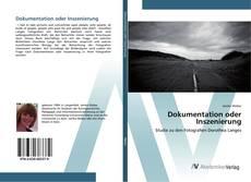 Bookcover of Dokumentation oder Inszenierung