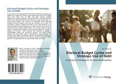 Bookcover of Electoral Budget Cycles and Strategic Use of Debt
