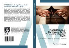 Copertina di NARCISSISM & its Significance for the Performing Musician's Psyche
