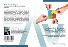 Buchcover von Produktivität steigern - Wettbewerbsfähigkeit nachhaltig stärken