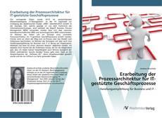 Bookcover of Erarbeitung der Prozessarchitektur für IT-gestützte Geschäftsprozesse