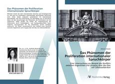 Bookcover of Das Phänomen der Proliferation internationaler Spruchkörper