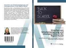 Couverture de Ursachen von Schulverweigerung und Lösungsansätze in der Region Kassel
