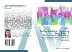 Bookcover of Surface Insulation Resistance Degradation & Electrochemical Migration