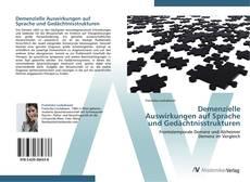 Buchcover von Demenzielle Auswirkungen auf Sprache und Gedächtnisstrukturen