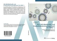Bookcover of 3D-CAD-Methodik und Produktdatenmanagement für KMU´s