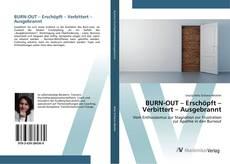 Buchcover von BURN-OUT – Erschöpft – Verbittert – Ausgebrannt