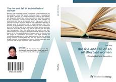 Buchcover von The rise and fall of an intellectual woman