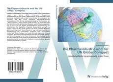 Die Pharmaindustrie und der UN Global Compact kitap kapağı