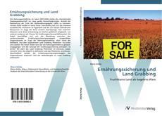 Borítókép a  Ernährungssicherung und Land Grabbing - hoz