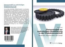 Borítókép a  Ebenenmodell zur mehrskaligen Modellierung in der Produktionstechnik - hoz