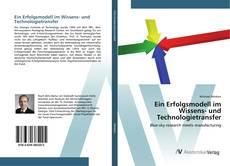 Portada del libro de Ein Erfolgsmodell im Wissens- und Technologietransfer