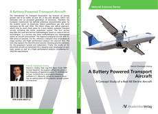 Portada del libro de A Battery Powered Transport Aircraft