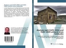 Couverture de Analyse nach EnEV 2004 und EnEV 2009 anhand eines Gebäudes