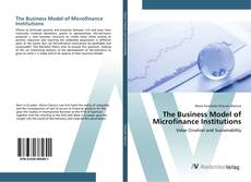 Обложка The Business Model of Microfinance Institutions
