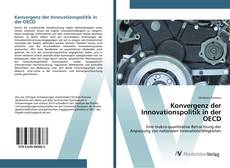 Konvergenz der Innovationspolitik in der OECD的封面