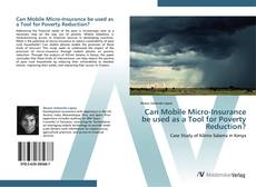 Bookcover of Can Mobile Micro-Insurance be used as a Tool for Poverty Reduction?