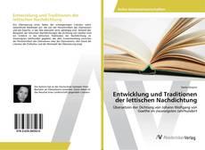 Обложка Entwicklung und Traditionen der lettischen Nachdichtung