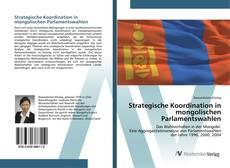 Bookcover of Strategische Koordination in mongolischen Parlamentswahlen