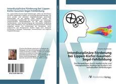 Buchcover von Interdisziplinäre Förderung bei Lippen-Kiefer-Gaumen-Segel-Fehlbildung