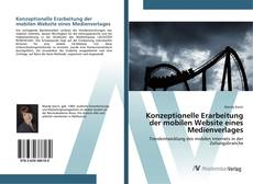 Bookcover of Konzeptionelle Erarbeitung der mobilen Website eines Medienverlages