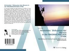 Buchcover von Aristoteles´ Diskussion der Akrasia  in der NIKOMACHISCHEN ETHIK