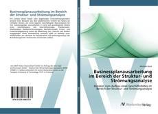 Businessplanausarbeitung im Bereich der Struktur- und Strömungsanalyse kitap kapağı