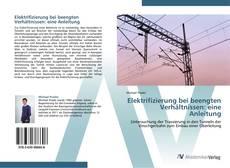 Portada del libro de Elektrifizierung bei beengten Verhältnissen: eine Anleitung