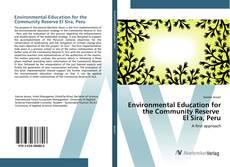 Borítókép a  Environmental Education for the Community Reserve El Sira, Peru - hoz