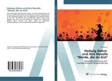 """Portada del libro de Hedwig Dohm und ihre Novelle """"Werde, die du bist"""""""
