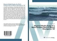 Borítókép a  Physical Model Study of a Multi-Purpose Reef at Mount Maunganui, NZ - hoz