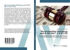 Bookcover of Die einstweilige Verfügung nach § 382 Abs 1 Z 8 lit c EO